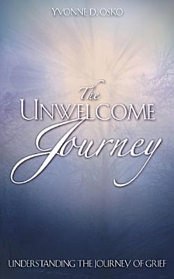 The Unwelcome Journey