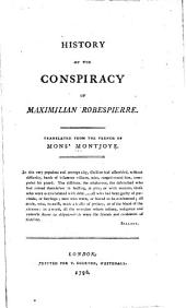 History of the Conspiracy of Maximilian Robespierre