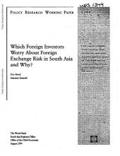 Which Foreign Investors Worry about Foreign Exchange Risk in South Asia and Why?