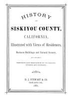 History of Siskiyou County  California Illustrated with Views of Residences  Business Buildings and Natural Scenery PDF