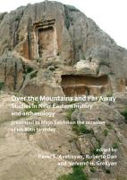 Over the Mountains and Far Away  Studies in Near Eastern history and archaeology presented to Mirjo Salvini on the occasion of his 80th birthday PDF