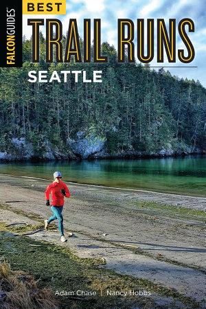 Best Trail Runs Seattle PDF