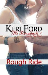 Rough Ride (The Roughnecks, 1)
