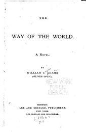 The Way of the World: A Novel