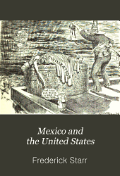 Mexico and the United States: A Story of Revolution, Intervention and War