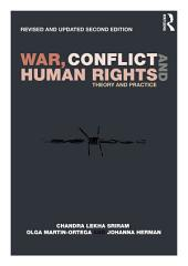 War, Conflict and Human Rights: Theory and practice, Edition 2