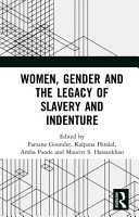 Women  Gender and the Legacy of Slavery and Indenture PDF
