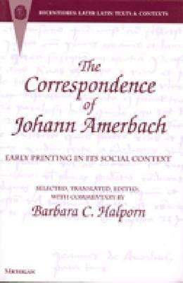 The Correspondence of Johann Amerbach PDF