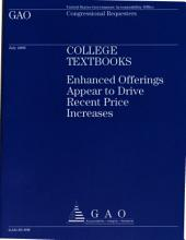 College Text Books: Enhanced Offerings Appear to Drive Recent Price Increases