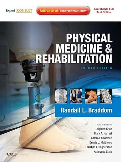 Physical Medicine and Rehabilitation E Book PDF