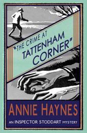 The Crime at Tattenham Corner: An Inspector Stoddart Mystery