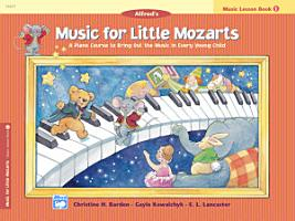 Music for Little Mozarts  Lesson Book 1 PDF