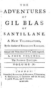 The Adventures of Gil Blas of Santillane: A New Translation, Volume 4