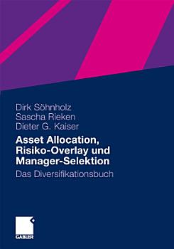 Asset Allocation  Risiko Overlay und Manager Selektion PDF