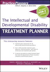 The Intellectual and Developmental Disability Treatment Planner, with DSM 5 Updates: Edition 2