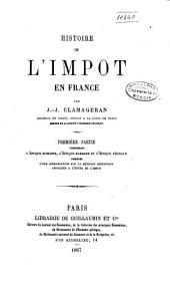 Histoire de l'impôt en France: ptie. Introduction. L'époque romaine, l'époque barbare et l'époque féodale