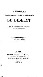Mémoires, correspondance et ouvrages inédits de Diderot: Paradoxe sur le comédien. Entretien entre d'Alembert et Diderot. Le rève de d'Alembert. Suite de l'Entretien. La promenade du sceptique