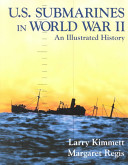 U S  Submarines in World War II