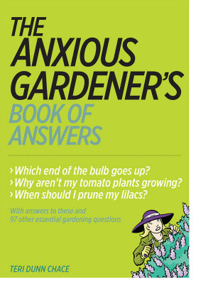 The Anxious Gardener s Book of Answers PDF