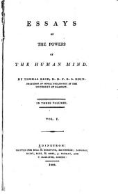 Essays on the Powers of the Human Mind: Volume 1