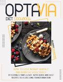 Optavia Diet Cookbook