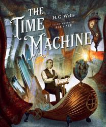 Classics Reimagined The Time Machine Book PDF