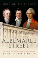 Albemarle Street  Portraits  Personalities and Presentations at The Royal Institution PDF