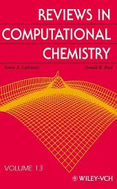 Reviews in Computational Chemistry: Volume 13