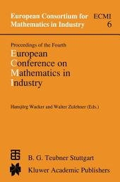 Proceedings of the Fourth European Conference on Mathematics in Industry: May 29–June 3, 1989 Strobl