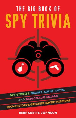 The Big Book of Spy Trivia