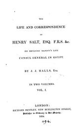 The life and correspondence of Henry Salt. [Followed by] Egypt, a poem by a traveller [H. Salt].