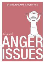 Living With Anger Issues