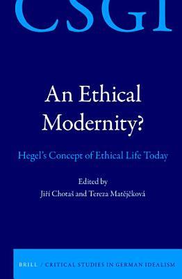 An Ethical Modernity