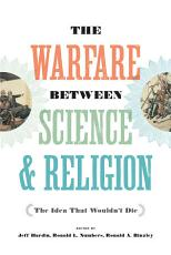 The Warfare between Science and Religion PDF
