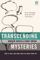 Transcending Mysteries PDF