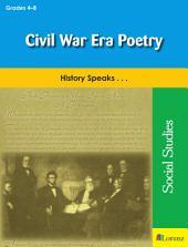 Civil War Era Poetry: History Speaks . . .
