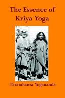 The Essence of Kriya Yoga PDF
