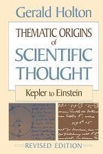 Thematic Origins of Scientific Thought