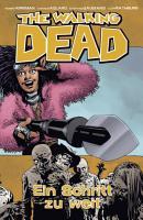The Walking Dead 29  Ein Schritt zu weit PDF