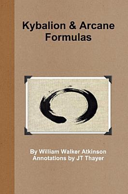 Kybalion   Arcane Formulas PDF