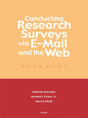 Conducting Research Surveys via E-mail and the Web