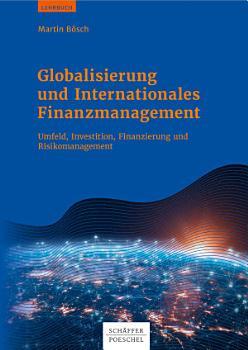 Globalisierung und Internationales Finanzmanagement PDF