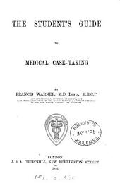 The Student's Guide to Medical Case-taking