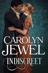 Indiscreet: A Regency Historical Romance