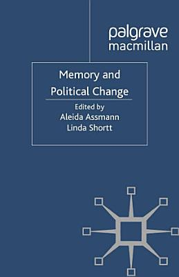 Memory and Political Change PDF