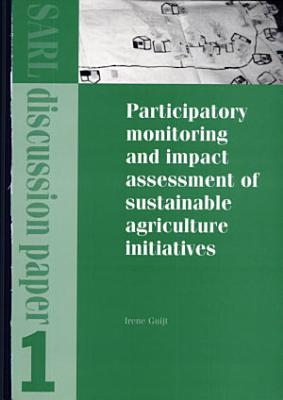 Participatory Monitoring and Impact Assessment of Sustainable Agriculture Initiatives