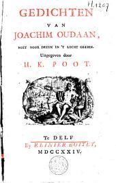 Gedichten van Joachim Oudaan, noit voor dezen in 't licht gezien