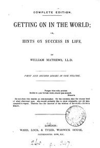 Getting on in the world  or  Hints on success in life  Complete ed PDF
