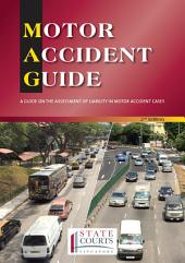 Motor Accident Guide: A Guide On The Assessment Of Liability In Motor Accident Cases