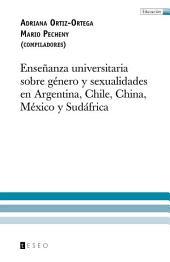 Enseñanza universitaria sobre género y sexualidades en Argentina, Chile, China, México y Sudáfrica